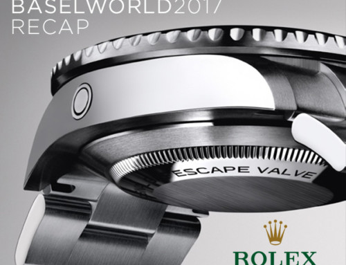 Rolex: Basel World 2017 Recap