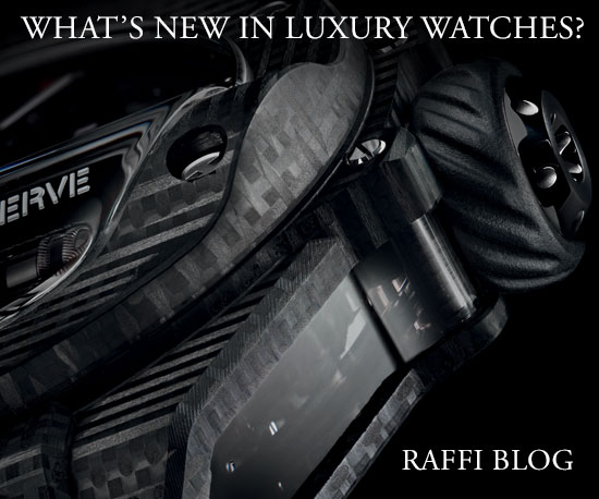 Raffi Blog watch blog, whats new in luxury watches?